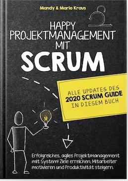 Happy Projektmanagement mit Scrum von Mandy und Mario Kraus als hochwertiges Hardcover Buch oder digital als eBook im Format ePub und PDF